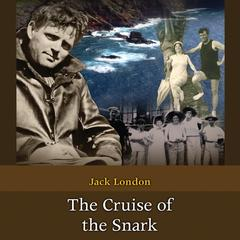 The Cruise of the Snark by Jack London audiobook