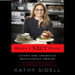 When I Met Food by Kathy Sidell audiobook