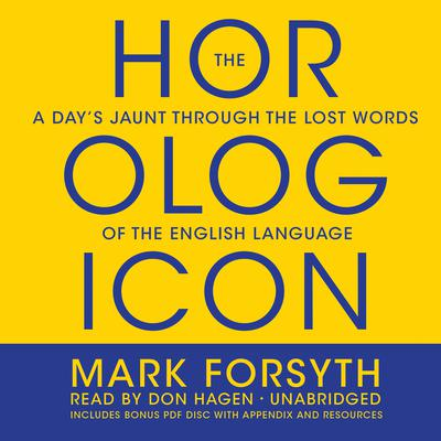 The Horologicon by Mark Forsyth audiobook
