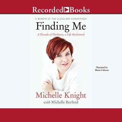 Finding Me by Michelle Knight audiobook