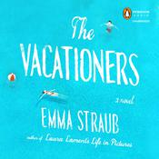The Vacationers by  Emma Straub audiobook