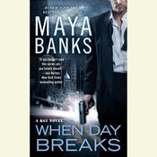 When Day Breaks by  Maya Banks audiobook