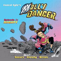 Molly Danger, Episode One by Lance Roger Axt audiobook