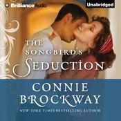 The Songbird's Seduction by  Connie Brockway audiobook