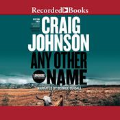 Any Other Name by  Craig Johnson audiobook