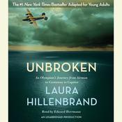 Unbroken (The Young Adult Adaptation) by  Laura Hillenbrand audiobook