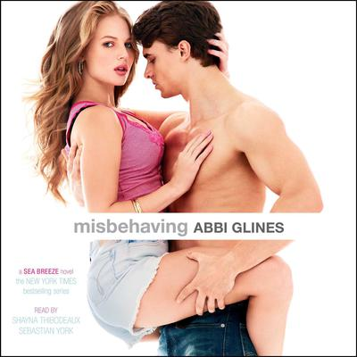 Misbehaving by Abbi Glines audiobook