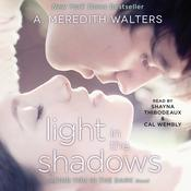 Light in the Shadows by  A. Meredith Walters audiobook