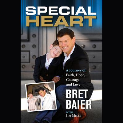 Special Heart by Bret Baier audiobook