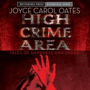 High Crime Area by  Joyce Carol Oates audiobook