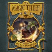 The Magic Thief: Home by  Sarah Prineas audiobook