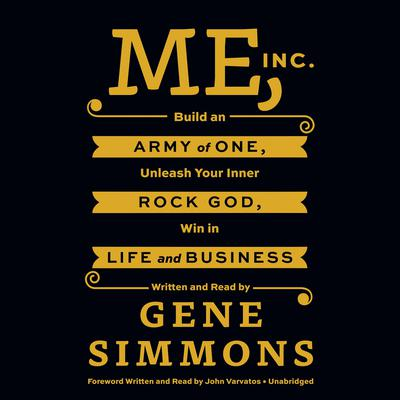 Me, Inc. by Gene Simmons audiobook