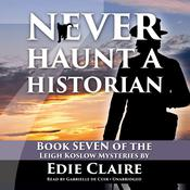 Never Haunt a Historian by  Edie Claire audiobook