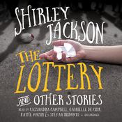The Lottery, and Other Stories by  Shirley Jackson audiobook