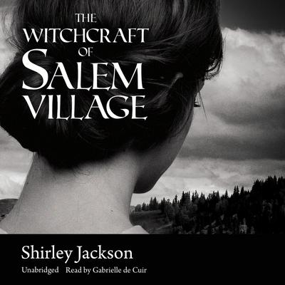 The Witchcraft of Salem Village by Shirley Jackson audiobook