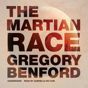 The Martian Race by  Gregory Benford audiobook