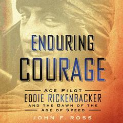 Enduring Courage by John F. Ross audiobook