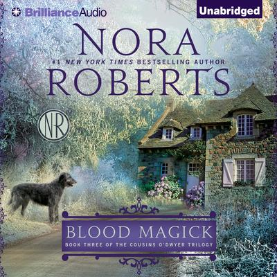 Blood Magick by Nora Roberts audiobook