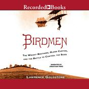 Birdmen by  Lawrence Goldstone audiobook