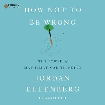 How Not to Be Wrong by Jordan Ellenberg audiobook