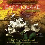 Earthquake by  Aprilynne Pike audiobook