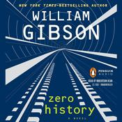 Zero History by  William Gibson audiobook