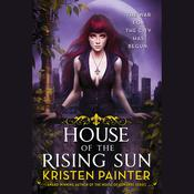 House of the Rising Sun by  Kristen Painter audiobook
