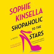 Shopaholic to the Stars by  Sophie Kinsella audiobook