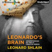 Leonardo's Brain by  Leonard Shlain audiobook