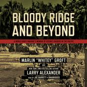 Bloody Ridge and Beyond by  Larry Alexander audiobook