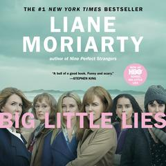 Big Little Lies by Liane Moriarty audiobook