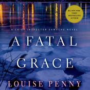 A Fatal Grace by  Louise Penny audiobook