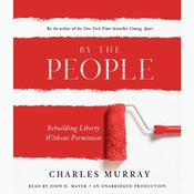 By the People by  Charles Murray audiobook