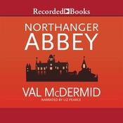 Northanger Abbey by  Val McDermid audiobook