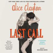 Last Call by  Alice Clayton audiobook