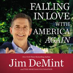 Falling in Love with America Again by Jim DeMint audiobook