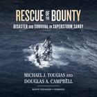 Rescue of the <i>Bounty</i> by Michael J. Tougias, Douglas A. Campbell