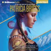 Shifting Shadows by  Patricia Briggs audiobook