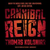 Cannibal Reign by  Thomas Koloniar audiobook