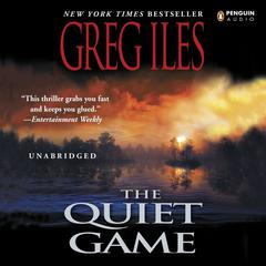 The Quiet Game by Greg Iles audiobook