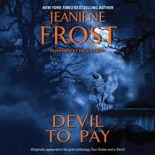 Devil to Pay by  Jeaniene Frost audiobook