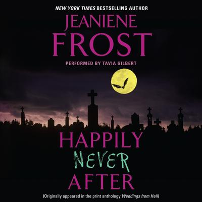Happily Never After by Jeaniene Frost audiobook