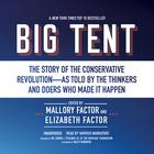 Big Tent by Mallory Factor, Elizabeth Factor