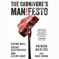 The Carnivore's Manifesto by Patrick Martins audiobook