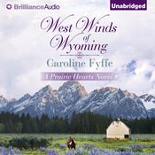 West Winds of Wyoming by  Caroline Fyffe audiobook