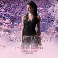 Transcendent by Lesley Livingston audiobook