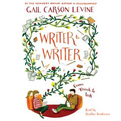 Writer to Writer by Gail Carson Levine audiobook