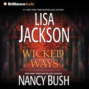 Wicked Ways by  Nancy Bush audiobook