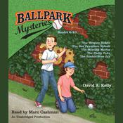 Ballpark Mysteries Collection: Books 6-10 by  David A. Kelly audiobook