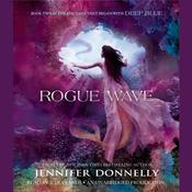 Rogue Wave by  Jennifer Donnelly audiobook